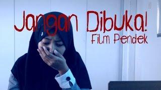 Download Lagu Jangan Dibuka! (Film Pendek) Gratis STAFABAND