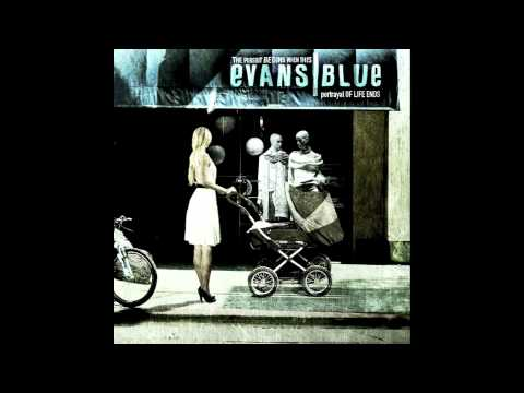 Evans Blue - In A Red Dress And Alone