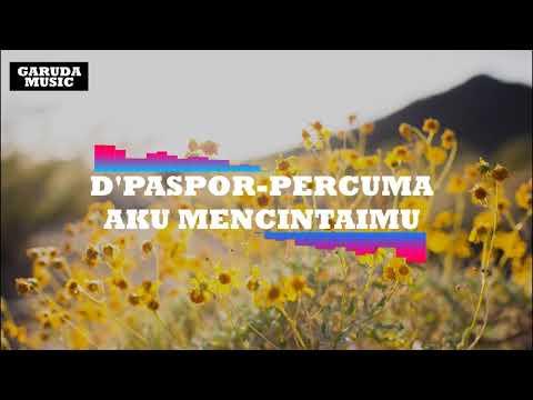 D'PASPOR-PERCUMA AKU MENCINTAIMU