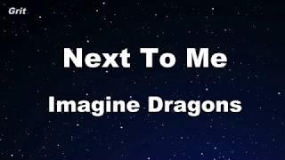 Download Lagu Next To Me - Imagine Dragons Karaoke 【No Guide Melody】 Instrumental Gratis STAFABAND
