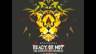 Fak Scratch Feat Mooncat - Ready Or Not