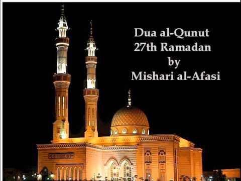 Emotional Dua Al-qunut By Mishari Al-afasi - 27th Ramadan video