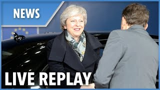 LIVE: Theresa May arrives in Brussels to meet Tusk