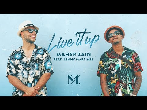 Live It Up (Official Music Video) - Maher Zain feat. Lenny Martinez