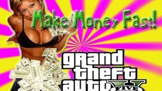 GTA 5| How To Make Money Fast! (GTA V gameplay/tutorial)