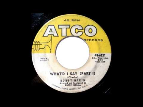 Bobby Darin - Whatd I Say Pts 1 And 2