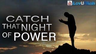 Catch That Night Of Power| Sheikh Yusuf Estes