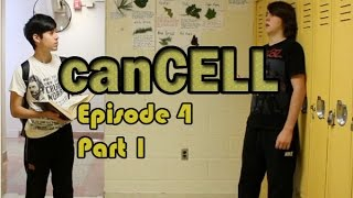 canCELL Episode 4 Part 1