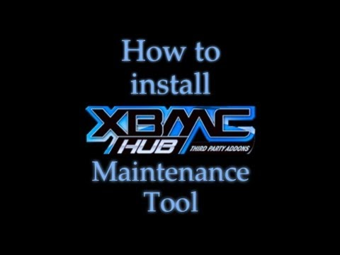 How to add the 'Maintenance Tool' to your XBMC
