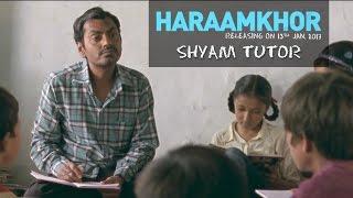 Haraamkhor | Shyam Tutor - Promo | Nawazuddin Siddiqui & Shweta Tripathi