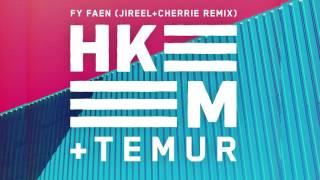 Hkeem & Temur - Fy Faen ft. Jireel & Cherrie (remix)