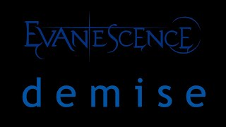 Watch Evanescence Demise video