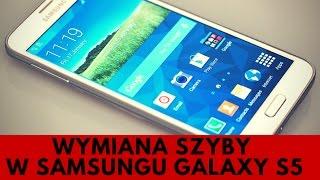 Samsung Galaxy S5 - Wymiana Szybki i Wymiana Wyświetlacza [PORADNIK]