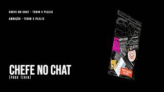 Terin x Plelis - Chefe no chat (Prod. Terin)