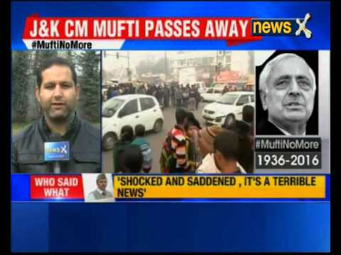 Mufti Mohammad Sayeed's death: Valley mourns Mufti's death