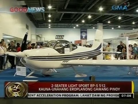 24Oras: Two-seater Light Sport RP-S 512, kauna-unahang eroplanong gawang Pinoy