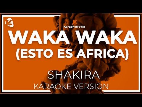 Shakira - Waka Waka Esto Es Africa (Karaoke)