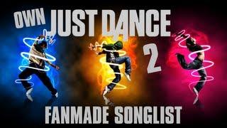 Just Dance Own Fanmade Song List 2 September 2013 VideoMp4Mp3.Com