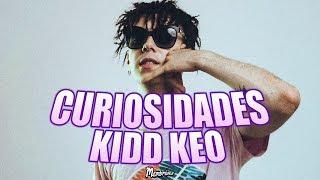 CURIOSIDADES DE KIDD KEO