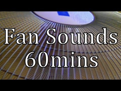 The Sound of a Fan 60mins
