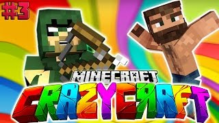 GREEN ARROW! | Minecraft CRAZY CRAFT - Bölüm 3