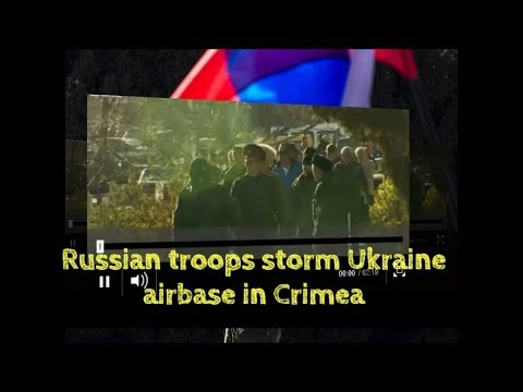 Russian troops storm Ukraine airbase