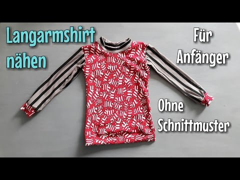 Langarmshirt nähen - Für Anfänger - OHNE Schnittmuster - TINA