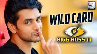 Shakti Arora Gets A Whopping Amount To Be Wild Card Contestant On Bigg Boss 11
