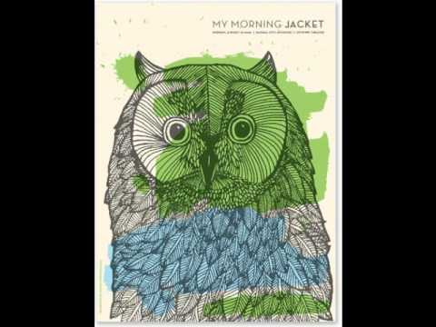 My Morning Jacket - That Someone Else Was You