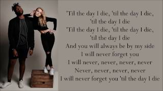 Zara Larsson Never Forget You ft MNEK Lyrics