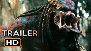 THE PREDATOR Official Trailer 3 (2018) Shane Black Sci-Fi Horror Movie HD
