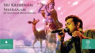 Download Lagu Sri Krishnam Sharanam (Krishna Bhajan) by Shankar Mahadevan Gratis STAFABAND