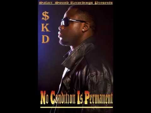 SKD - No Condition Is Permanent
