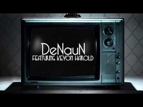 Denaun Porter Ft. Keyon Harold All 4 rnb music videos 2016