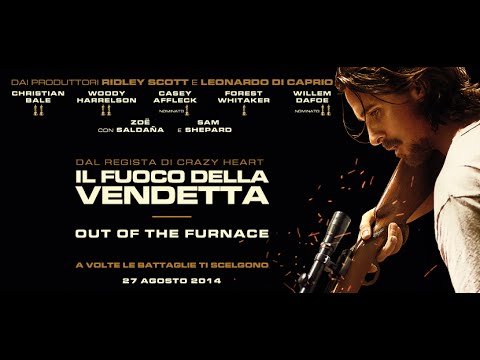 IL FUOCO DELLA VENDETTA - OUT OF THE FURNACE - TRAILER ESTESO