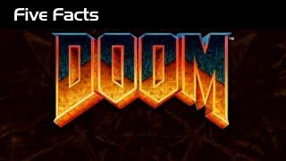 Five Facts - Doom