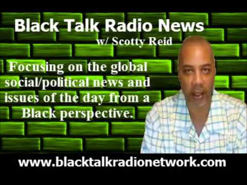 Black Talk Radio w  Alex Newman   Libya, Drug War Targeting Blacks