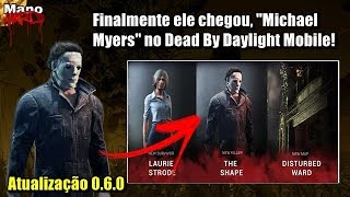 "Finalmente ele Chegou, ""Michael Myers"" no Dead By Daylight Mobile!"