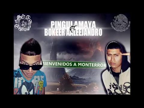 MONTERROR   BOKEER AALEEJANDRO FT PINGUI AMAYA