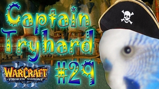 Warcraft 3 - Captain Tryhard #29 (4v4 RT #76)