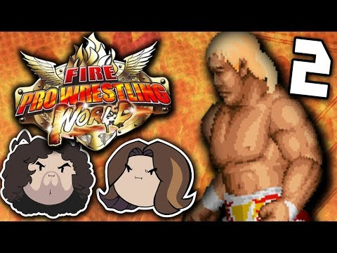 Fire Pro Wrestling World: Taking it Seriously - PART 2 - Game Grumps