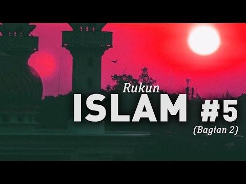 Rukun Islam (Bag 2) #5 - Ustadz Khairullah Anwar Luthfi, Lc