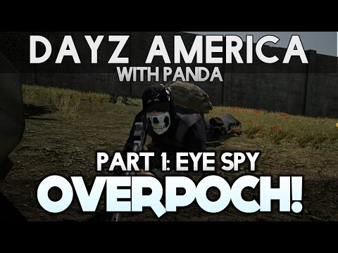 Eye-Spy! DayZ America with Panda - OverPoch mod