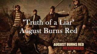 August Burns Red - The Truth Of A Liar