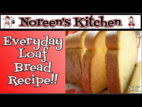Everyday Yeast Loaf Recipe ~ Easy Yeast Bread ~ Bread Recipe ~How to Make Bread Noreen's Kitchen