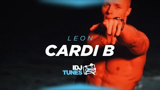LEON - CARDI B (Official Video)