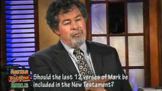 Video: Should Mark 16:9-20 be in the Bible? - Daniel Wallace and Darrell Bock - Ankerberg Show
