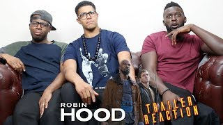 Robin Hood Trailer 2018 Reaction