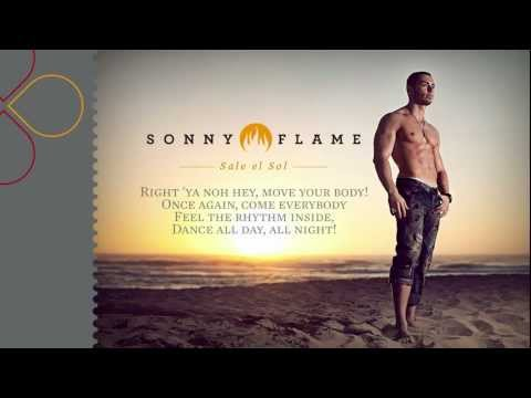 Sonny Flame - Sale el Sol (with lyrics)