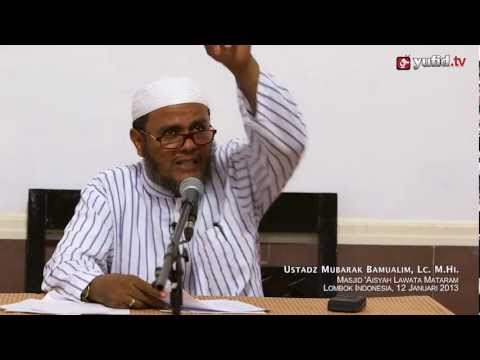 Pengajian Umum: Sebab-sebab Diampuninya Dosa - Ustadz Mubarak Bamualim, Lc. M.Hi.